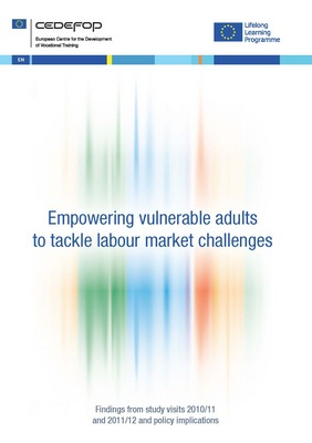 Empowering vulnerable adults to tackle labour market challenges