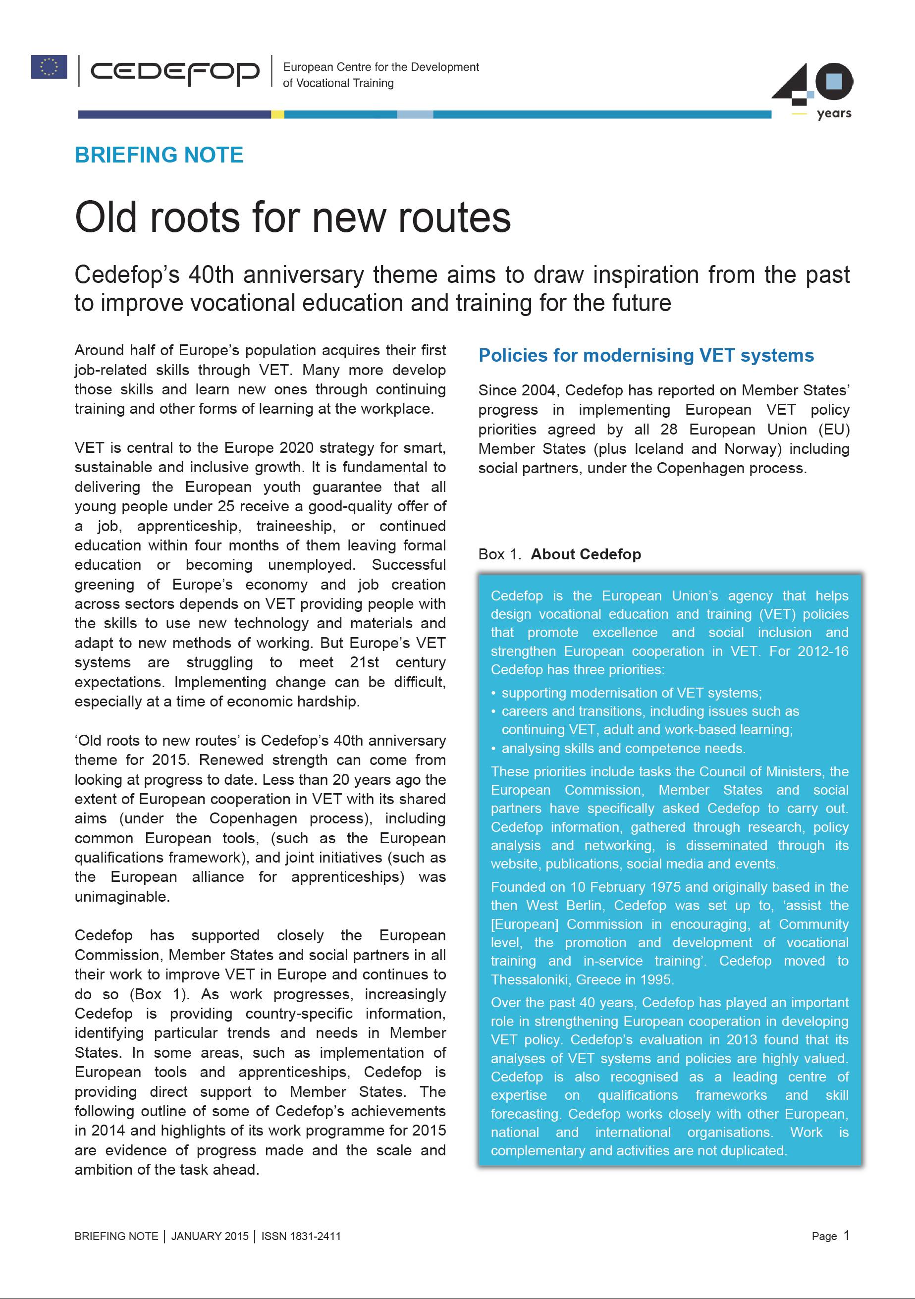 Old roots for new routes